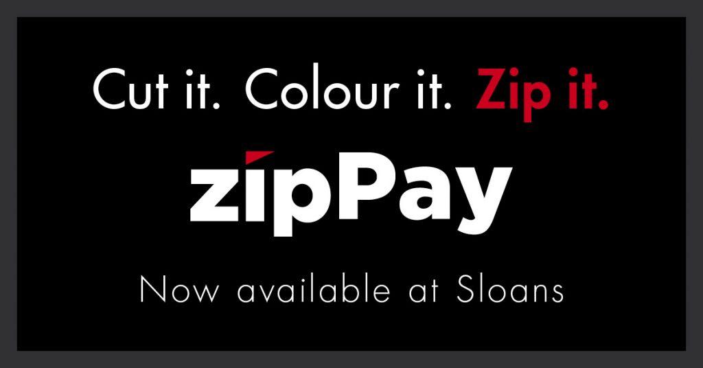 Sloans Zip Pay FACEBOOK 1200x628 1024x536 - CUT IT. COLOUR IT. ZIP IT.